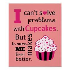 Cute Cupcake quote.