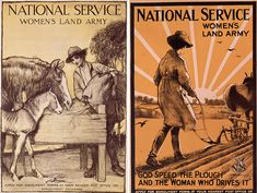 Circa 1916: British recruitment posters urge women to join the Land Army
