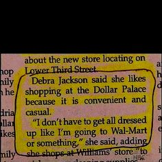 """""""I don't have to get all dressed up like I'm going to Wal-mart or something.""""  Truth."""
