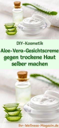 Aloe Vera Kosmetik selber machen - Rezept für selbst gemachte Aloe Vera Gesichtscreme gegen trockene Haut mit nur 3 Zutaten - spendet Feuchtigkeit und beruhigt die Haut ...