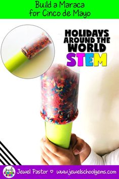 Holidays Around the World STEM Activities (Cinco de Mayo STEM Challenge) | This Cinco de Mayo STEM Activity for kids is perfect for your Holidays Around the World unit! Challenge your students to design and build a maraca using an empty plastic bottle, toilet paper roll/cardboard tubes, colored paper, and rice grains. The maraca must stay intact despite vigorous shaking for at least one minute. #cincodemayostem #cincodemayoactivities