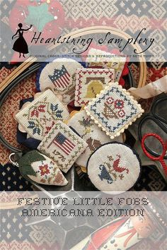 NEW! HEARTSTRING SAMPLERY Americana Edition Festive Little Fobs counted cross stitch patterns at cottageneedle.com Memorial Day 4th of July by thecottageneedle