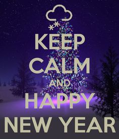 keep calm and happy new year.