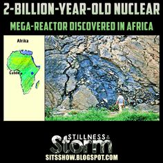 Nuclear Mega-Reactor Discovered in Africa Aliens And Ufos, Ancient Aliens, Ancient Astronaut Theory, Africa People, Nuclear Reactor, Creepy Stuff, Crop Circles, Strange History, In Ancient Times