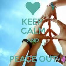 Keep Calm | Peace Out