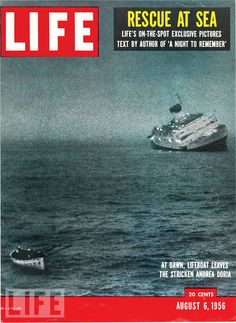 August 6, 1956: The Andrea Doria Goes Down