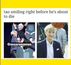 Hahhaha! Just look at that smile. And then that basketball about to hit you in the face... Tao oh Tao.
