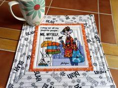 Maxine Mug Rug..just buy Maxine fabric