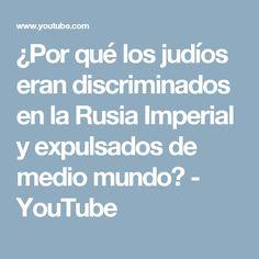 ¿Por qué los judíos eran discriminados en la Rusia Imperial y expulsados de medio mundo? - YouTube
