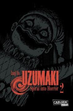 Junji Ito - Uzumaki: Spiral Into Horror (Band 2)
