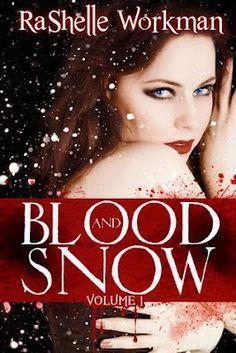 I love books free: SAGA BLOOD AND SNOW - RASHELLE WORKMAN