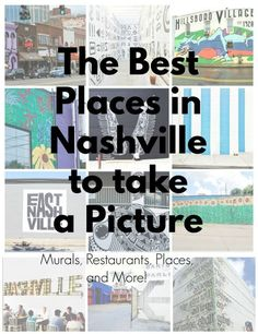 The Best Places in Nashville to Take a Picture - for instagram, your blog, or whatever suits your fancy. Includes murals, restaurants, bars, places, and more!