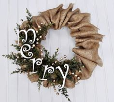 burlap wreath except spell out Christ