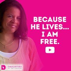Video Blog – Because He Lives…I am free!