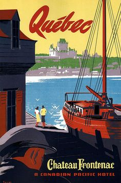 Peter Ewart. Quebec. 1947   (Why are the posters dating to the 40's and 50's so well done?   This one is really nice)