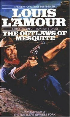 The Outlaws of Mesquite by Louis L'Amour, http://www.amazon.ca/dp/B000FCK4GI/ref=cm_sw_r_pi_dp_a3t-sb1MJHP6Y