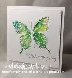 We never like making Sympathy cards and this one was particularly difficult as it was for my son's Godmother whose husband passed away recently. She loves green and for me butterflies always signify c