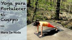Yoga Para Fortalecer el Cuerpo