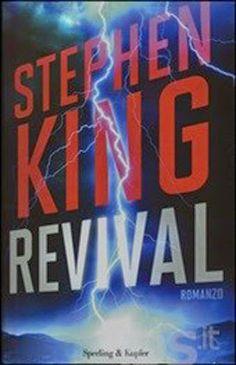 Stephen King sulle tracce di un libro nella storia degli horror: Frankenstein. Revival tutto da leggere