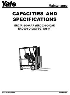 Yale Truck Type A814: ERC030, ERC040 (AF, AG, BG); ERP/ERC (16, 18, 20) AAF Workshop Service Manual