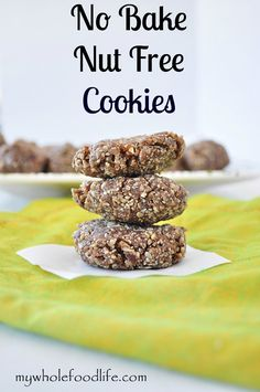 No Bake Nut Free Cookies that are healthy enough for breakfast.  No added sugar.  Great for kids with allergies, or those that go to a nut free school. #vegan #glutenfree #nutfree #noaddedsugar