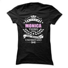 Monica Thing - #tshirt bemalen #sweater for teens. ORDER HERE => https://www.sunfrog.com/Names/Monica-Thing-Ladies.html?68278