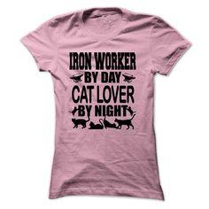 Iron worker by day - T-Shirt, Hoodie, Sweatshirt