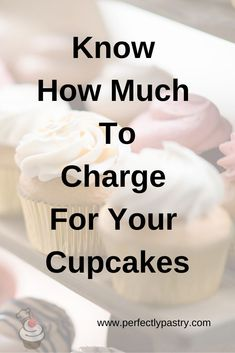 Learn to confidently price your cupcakes for your bakery business. You will learn to price your products to recoup costs, pay yourself, and make a profit. Bakery Business Plan, Baking Business, Catering Business, Cake Business, Business Names, Kid Cupcakes, How To Make Cupcakes, Custom Cupcakes, Baking Cupcakes