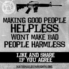 Making good people helpless won't make bad people harmless. Like and share if you agree! Gun Quotes, Life Quotes, Great Quotes, Inspirational Quotes, Epic Quotes, Motivational, Was Ist Pinterest, Gun Rights, Pro Gun