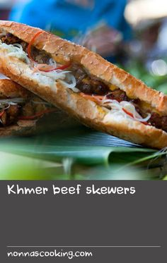 Khmer beef skewers | These char-grilled beef skewers served in French baguettes are a traditional Khmer street food. At the heart of the marinade is the kreung which is a fragrant paste made from lemongrass, turmeric, garlic and galangal and which is used as the basis for many Cambodian dishes.