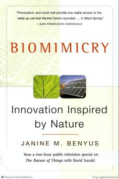 Browse Inside Biomimicry: Innovation Inspired by Nature by Janine M. Benyus