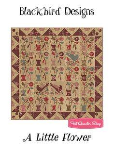 A Little Flower Quilt Booklet<br>Blackbird Designs