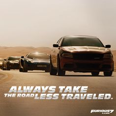 Always take the road less traveled #Furious7