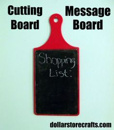 Turn a cutting board into a hanging message board with some chalkboard paint via Dollar Store Crafts
