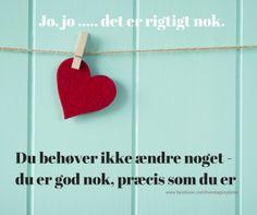 Gode citater - om at være tilfreds med den man er. Find flere gode citater her: http://hellebentzen.dk/gode-citater/