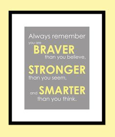 You Are Braver Than You Believe - Stronger Than You Seem Print - Winnie the Poo Quote - 8x10 via Etsy