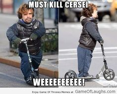 Tyrion is on a mission - Game Of Thrones Memes