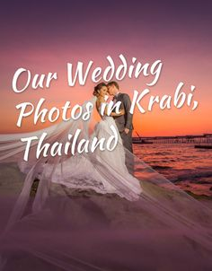 Our Wedding Photos in Krabi, Thailand
