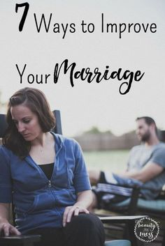 7 Ways to Improve Your Marriage when all seems lost.
