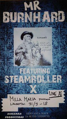 mr burnhard blues featuring steamroller X poster