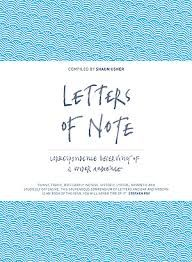 November 2013    Letters of Note: Correspondence Deserving of a Wider Audience by Shaun Usher