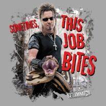 #billytheexterminator #popfunk  http://www.popfunk.com/mens-tees/arts-entertainment-network/billy-the-exterminator/billy-the-exterminator-this-job-bites.html