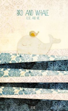 Bird and whale  Rosie and me    by me.  #Rosieandme #bird #whale #textures #sea