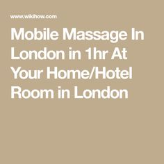 Mobile Massage In London in 1hr At Your Home/Hotel Room in London