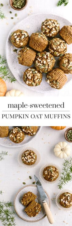 Maple-Sweetened Pumpkin Oat Muffins Recipe - A healthier pumpkin muffin recipe made with whole wheat flour and rolled oats and sweetened only with maple syrup. #maplesyrup #wholewheatflour #pumpkin #oat #recipe #clairekcreations