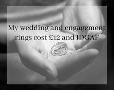 My wedding and engagement rings cost 12 and IDGAF Free image from Pixabay I read an article today about a woman who was shamed for buying her wedding and engagement rings from Pandora. It made me so livid I thought Id share the cost of my wedding and engagement rings. TW: mention of ectopic pregnancy/child loss. James and I were never going to get married. I didnt think he was the marrying type and I didnt know if I was either. But then in 2011 the little nugget I had growing inside me...