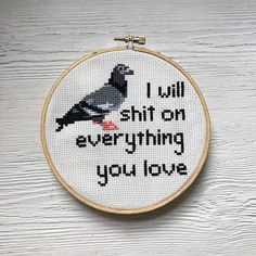 I will sh on everything you love Cross Stitch Pattern