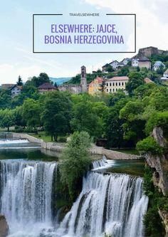 Elsewhere: Jajce, Bosnia Herzegovina www.travelsewhere.net