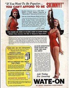 """If you want to be popular ""- Vintage Ads Encouraging Weight Gain"