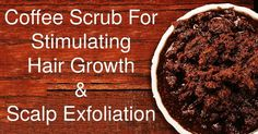 Coffee Scrub For Stimulating Hair Growth & Scalp Exfoliation Hair Loss Stoppers Coffee Cellulite Scrub, Coffee Face Scrub, Hair Scrub, Scalp Scrub, Exfoliating Scrub, Exfoliating Products, Hair Remedies For Growth, Hair Growth, Exfoliate Scalp